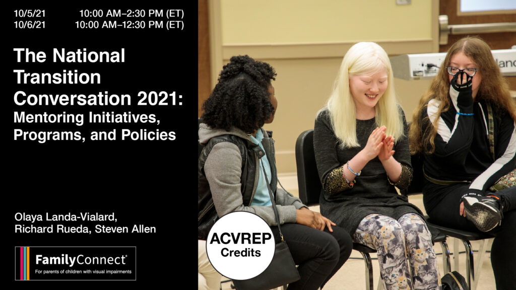 The National Transition Conversation 2021: Mentioning Initiatives, Programs and Policies. FamilyConnect